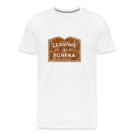 T-Shirts ~ Men's Premium T-Shirt ~ Now Leaving Eureka (Distressed) - Eureka | Robot Plunger
