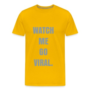 WATCH ME GO VIRAL - METALLIC SILVER FLEX/ANZEIGEN FONT - Men's Premium T-Shirt