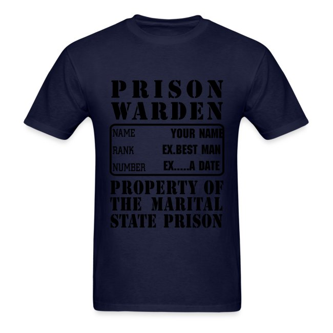 Warden, Marriage State Prison, personalize for bachelor / bachelorette / anniversary parties