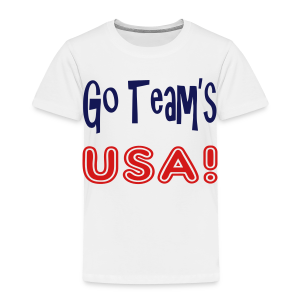 GO TEAMS USA - Toddler Premium T-Shirt