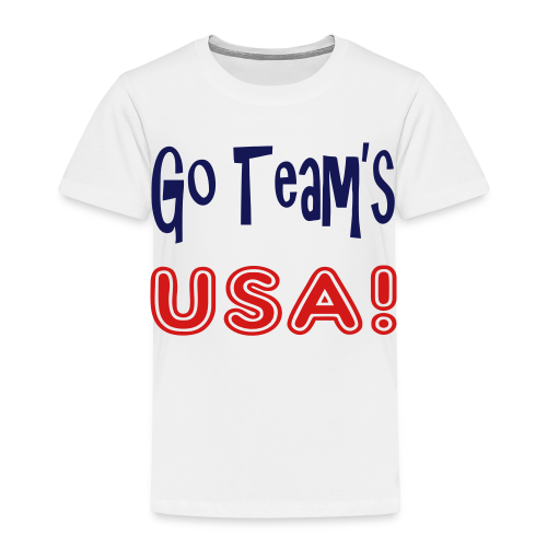 GO TEAMS USA - Toddler Premium T-Shirt