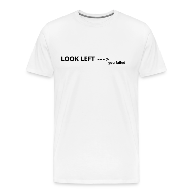 LOOK LEFT T-Shirts