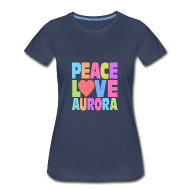 Women's T-Shirts ~ Women's Premium T-Shirt ~ Peace Love Aurora