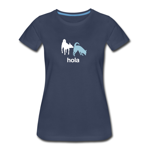 Hola Chihuahuas Womens Tee - Women's Premium T-Shirt