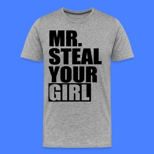 Mr. Steal Your Girl T-Shirts - stayflyclothing.com - Men's Premium T-Shirt