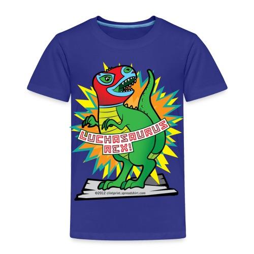 Luchasaurus Rex - Toddler T  - Toddler Premium T-Shirt