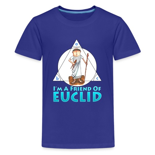 I'm a Friend of Euclid - Kids' Premium T-Shirt