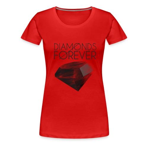Diamonds Are FOREVER!!  - Women's Premium T-Shirt