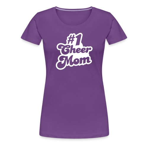 #1 Cheer Mom tee - Women's Premium T-Shirt