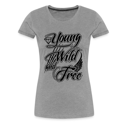 Wild And free woman - Women's Premium T-Shirt