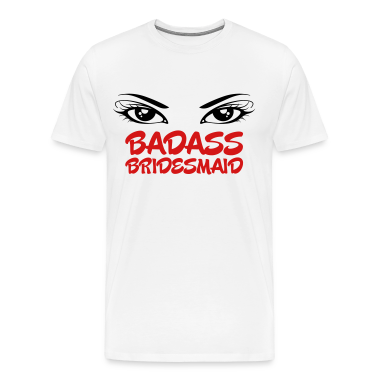 Badass Bridesmaid 2 (2c)++ T-Shirts