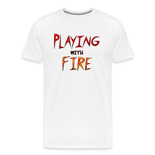 Playing with Fire men - Men's Premium T-Shirt
