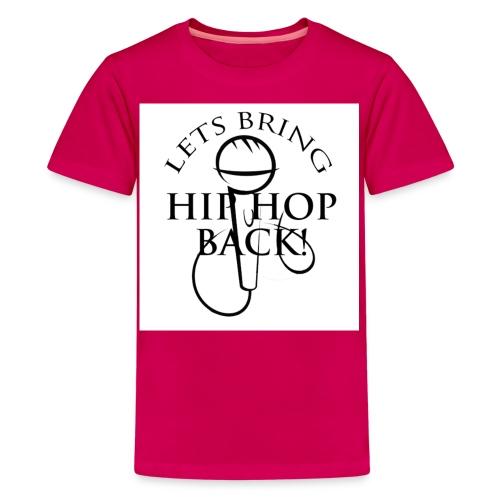 LETS BRING HIP HOP BACK - Kids' Premium T-Shirt