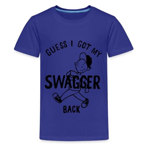 Kids' Premium T-Shirt - turqouise,swagger,my,kids,i,guess,got,back