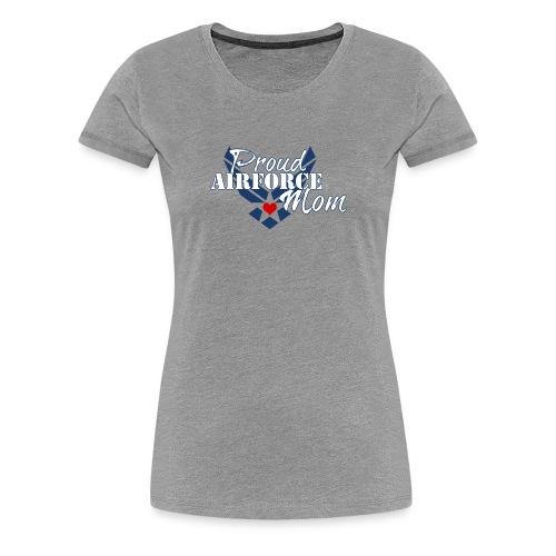 Proud Air Force Mom - Women's Premium T-Shirt