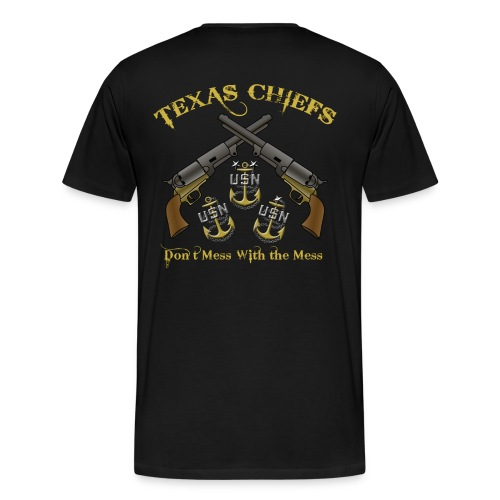 Texas Chiefs Don't Mess With the Mess - Men's Premium T-Shirt