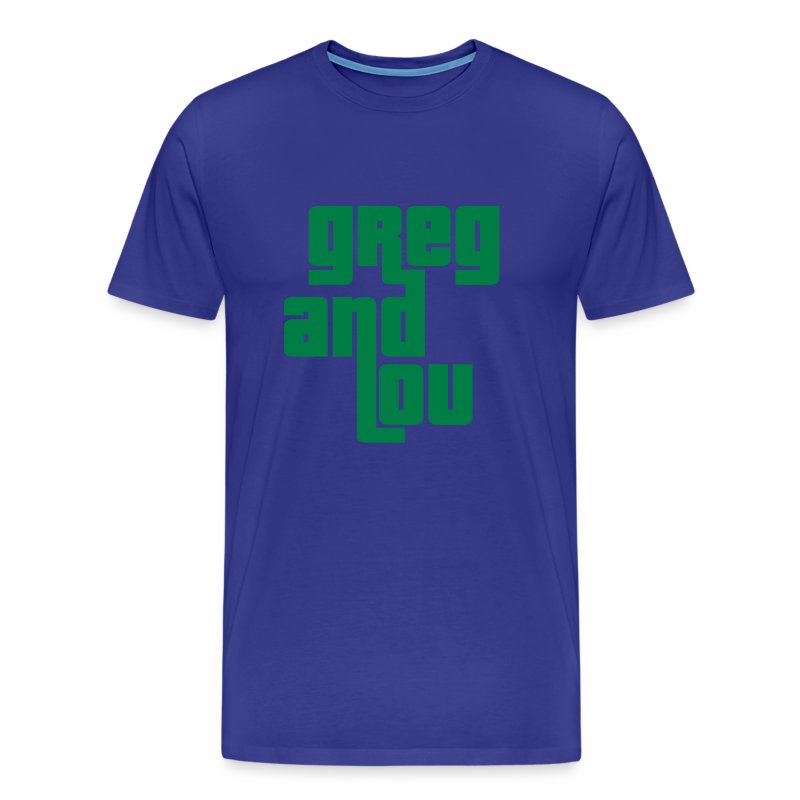 Greg and Lou (green text) - Men's Premium T-Shirt
