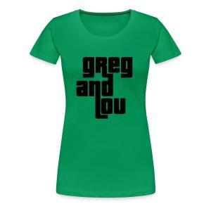 Greg and Lou (black text) - Women's Premium T-Shirt