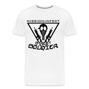 MISSION INFECT STREET SOLDIER SHIRT X3 AND UP - Men's Premium T-Shirt