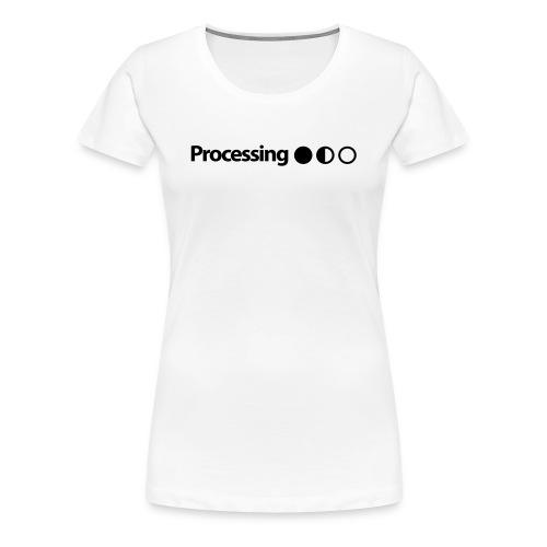 Processing in Black - Women's Premium T-Shirt