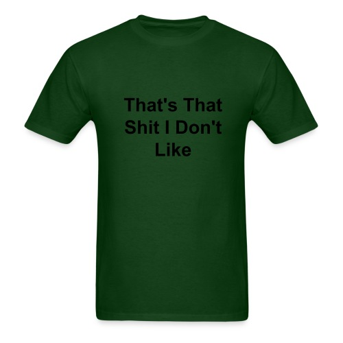 That's That S**T Shirt (Men) - Men's T-Shirt
