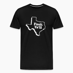TEXAS STATE SLOGAN T-Shirts