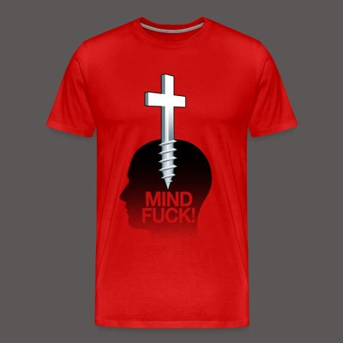 MIND FUCK! - Men's Premium T-Shirt