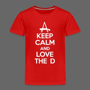 Keep Calm And Love The D - Toddler Premium T-Shirt