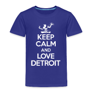 Baby & Toddler Shirts ~ Toddler Premium T-Shirt ~ Keep Calm And Love Detroit