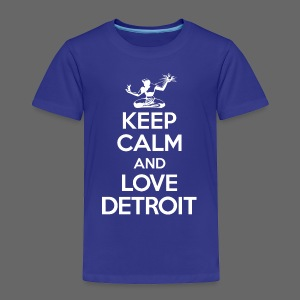 Keep Calm And Love Detroit - Toddler Premium T-Shirt