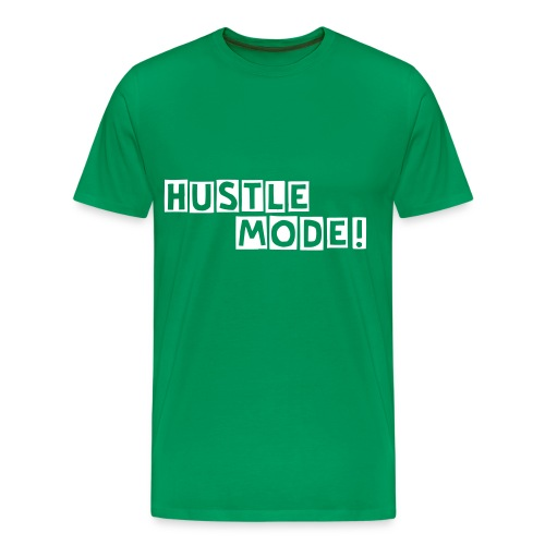 Hustle Mode - Men's Premium T-Shirt