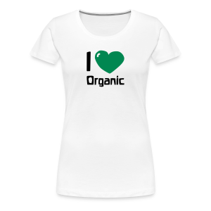 I love Organic - Women's Premium T-Shirt