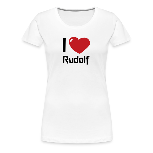 I love Rudolf - Women's Premium T-Shirt