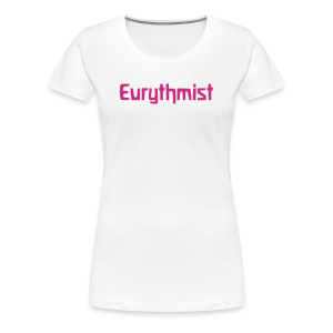 Eurythmist - Women's Premium T-Shirt