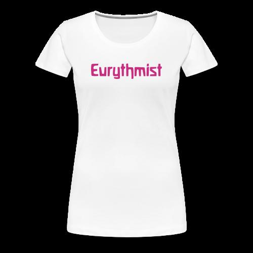 Eurythmist - Women's Premium T-Shirt