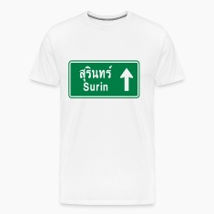 Surin, Thailand / Highway Road Traffic Sign T-Shirts