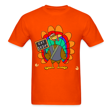 Eat Sushi for Thanksgiving T-Shirt