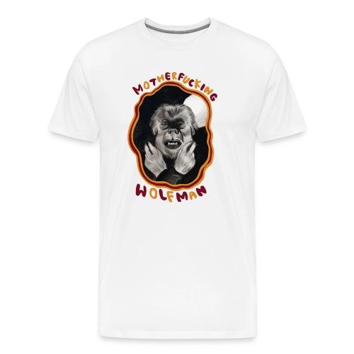 MOTHERFUCKING WOLFMAN - Men's Premium T-Shirt