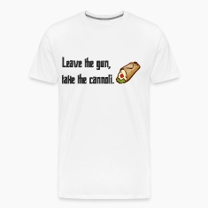 Leave The Gun Take The Canolli T-Shirts
