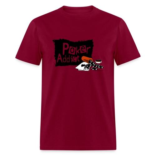 Poker Addict - Men's T-Shirt