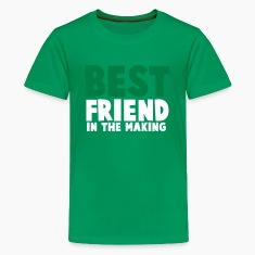 BEST FRIEND in the making Kids' Shirts