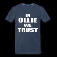 T-Shirts ~ Men's Premium T-Shirt ~ In Ollie We Trust T Shirt