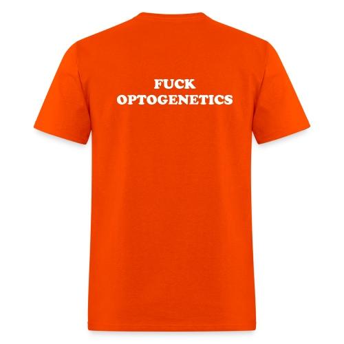 Baxter Lab 2012: Fuck Optogenetics - Men's T-Shirt