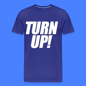 Turn Up T-Shirts - stayflyclothing.com - Men's Premium T-Shirt