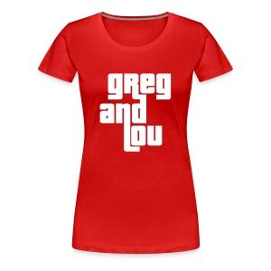 Greg and Lou (white text) - Women's Premium T-Shirt