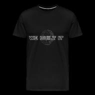 T-Shirts ~ Men's Premium T-Shirt ~ We Built It