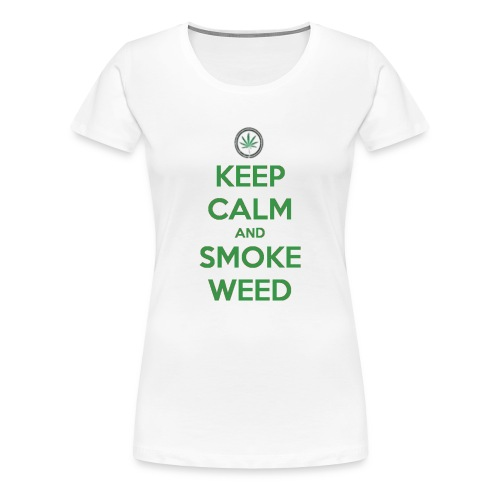 Keep Calm and Smoke Weed - Women's Premium T-Shirt