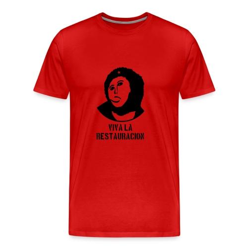 Viva La Restauracion - Choose Your Color - Men's Premium T-Shirt