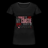 T-Shirts ~ Women's Premium T-Shirt ~ Promise to love my Coastie