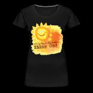Women's T-Shirts ~ Women's Premium T-Shirt ~ Shine On! T-Shirt